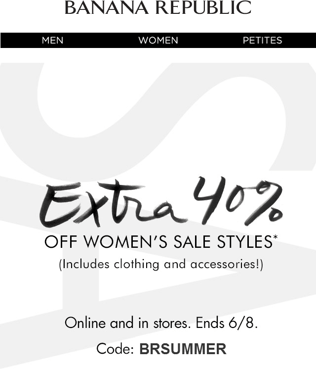 Banana Republic Coupon January 2018 Extra 40% off womens sale items at Banana Republic, or online via promo code BRSUMMER
