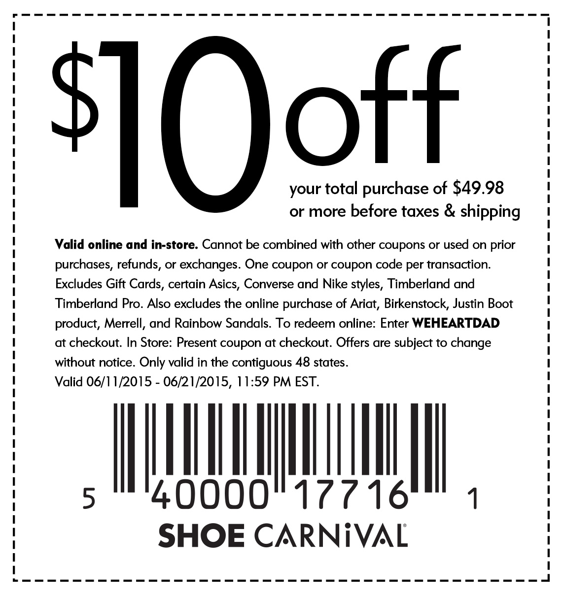 Shoe Carnival Coupon October 2017 $10 off $50 at Shoe Carnival, or online via promo code WEHEARTDAD