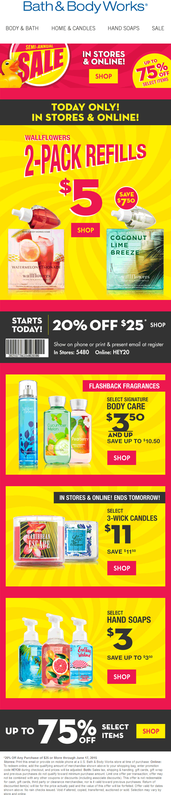 Bath & Body Works Coupon June 2017 20% off $25 at Bath & Body Works, or online via promo code HEY20
