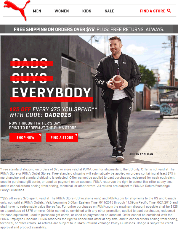 Puma Coupon November 2018 $25 off every $75 at Puma stores, or online via promo code DAD2015