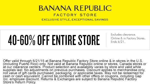 Banana Republic Factory Coupon June 2019 Extra 40-60% off everything at Banana Republic Factory, ditto online