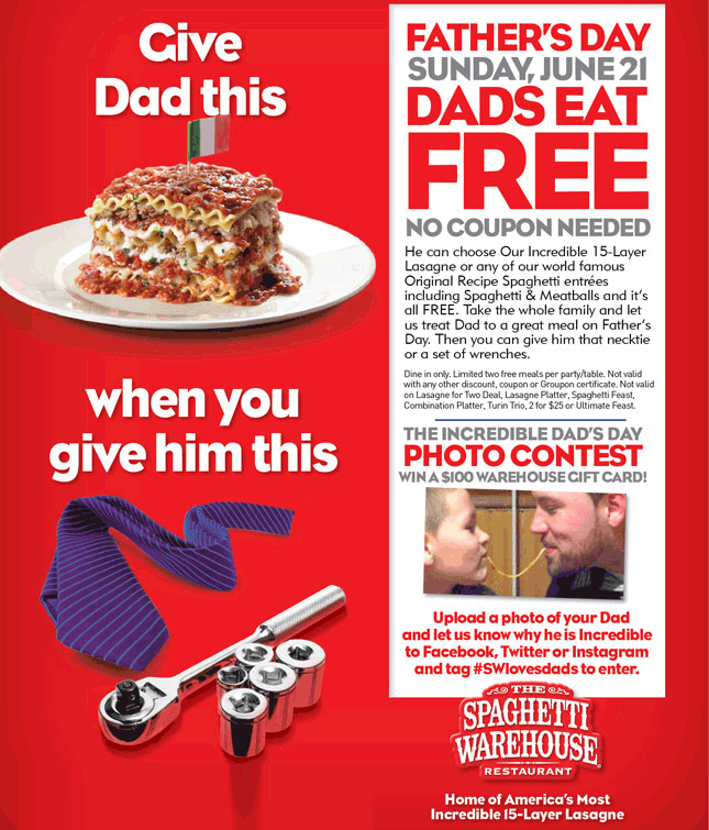 Spaghetti Warehouse Coupon August 2017 Free lasagna or spaghetti & meatballs for Dad Sunday at Spaghetti Warehouse restaurants