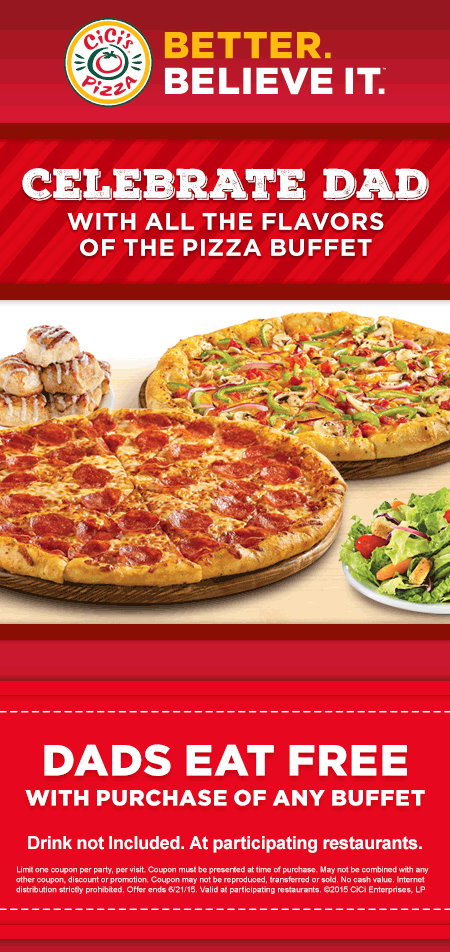 CiCis Pizza Coupon September 2017 Dad eats free with your buffet today at Cicis Pizza