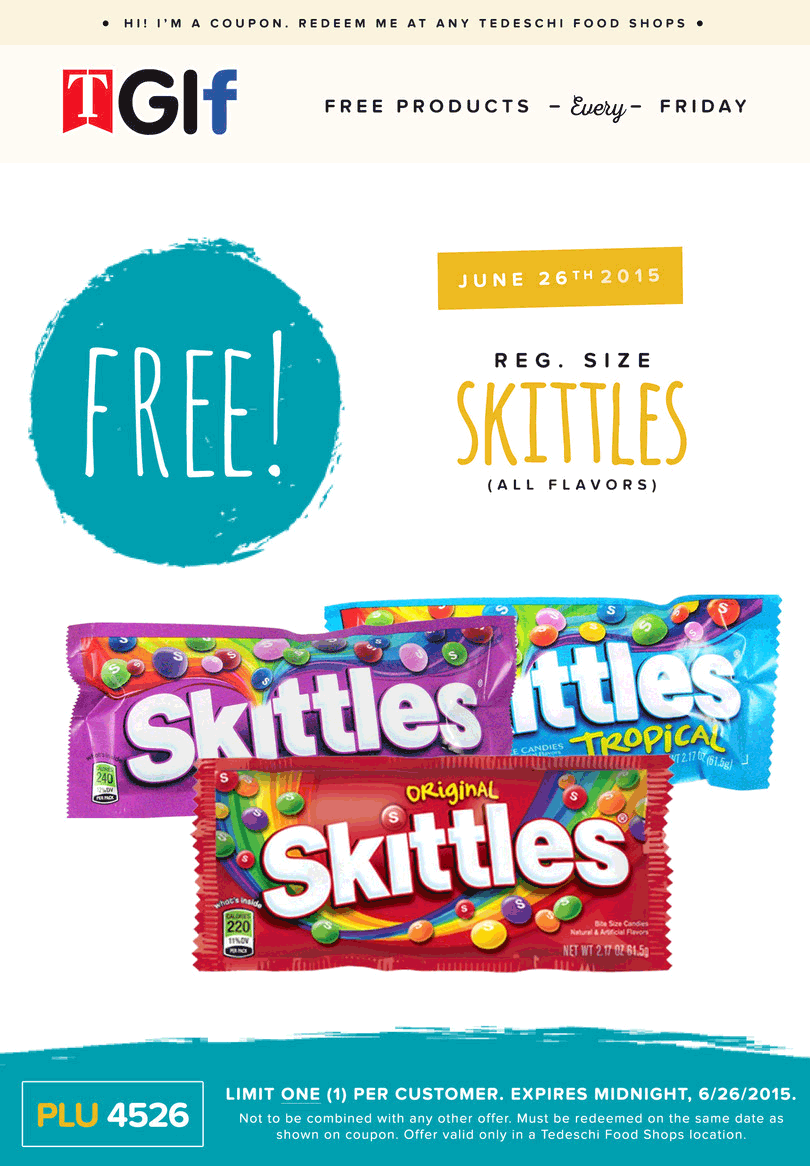 Tedeschi Food Shops Coupon January 2017 Free skittles Friday at Tedeschi Food Shops