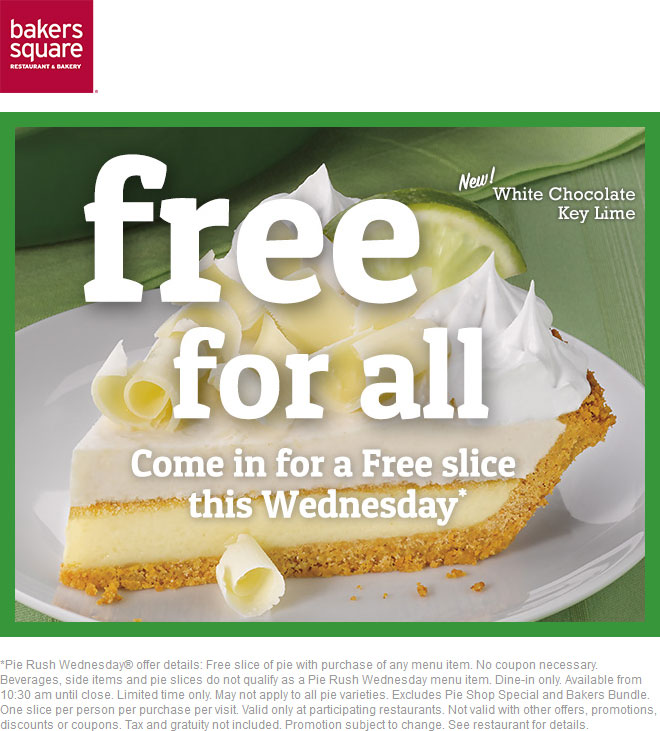Bakers Square Coupon April 2019 Free pie slice with your meal today at Bakers Square