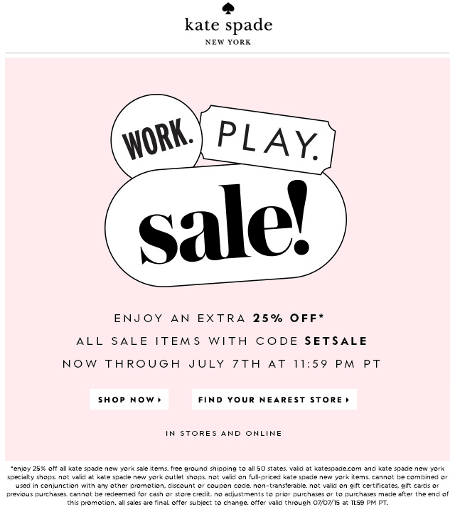Kate Spade Coupon May 2018 Extra 25% off sale items at Kate Spade, or online via promo code SETSALE
