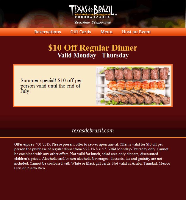 Texas de Brazil Coupon May 2017 $10 off dinner Mon-Thurs at Texas de Brazil steakhouse