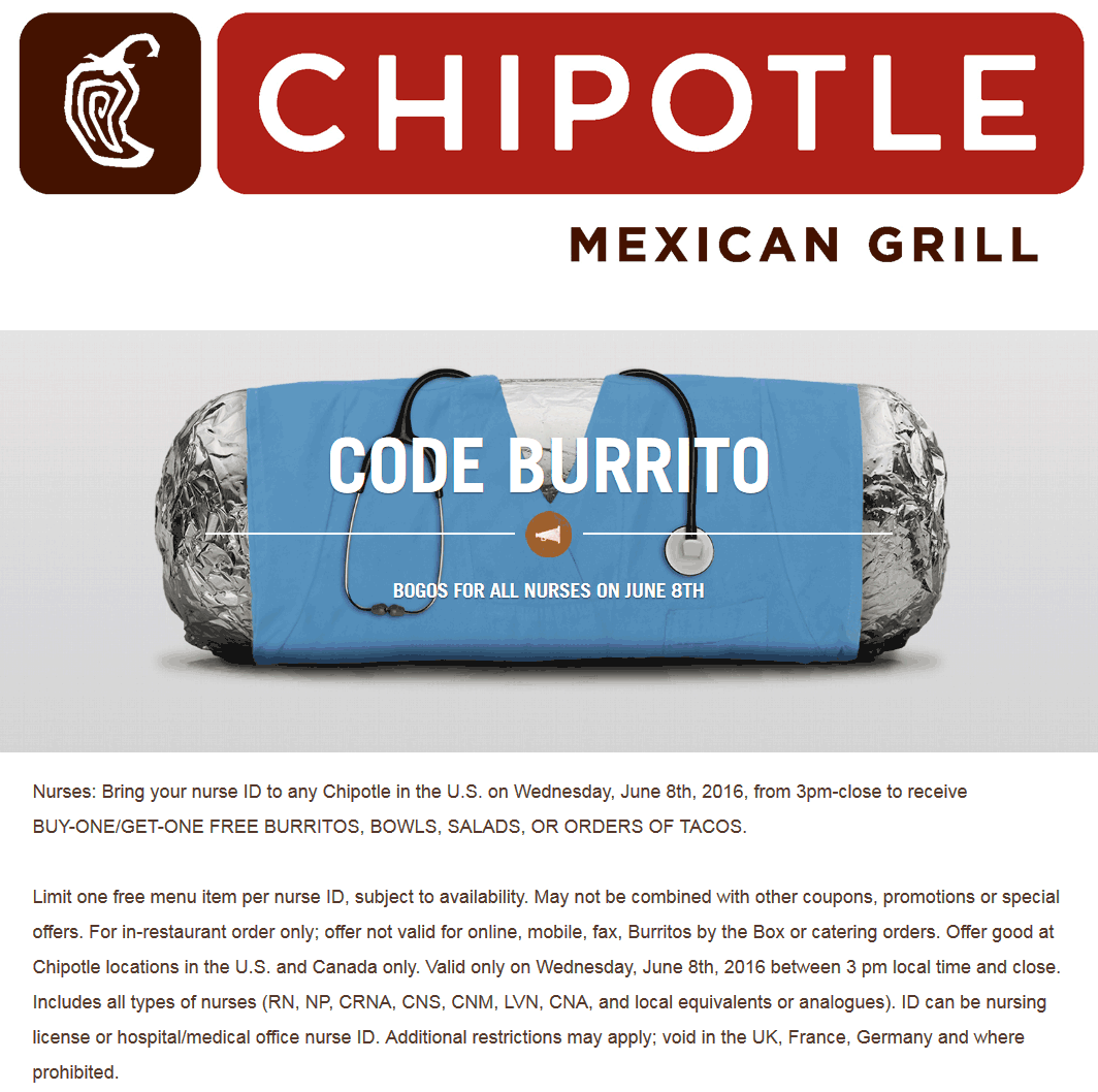 Chipotle Coupon August 2018 Nurses enjoy a second burrito, bowl, tacos or salad free Wednesday at Chipotle