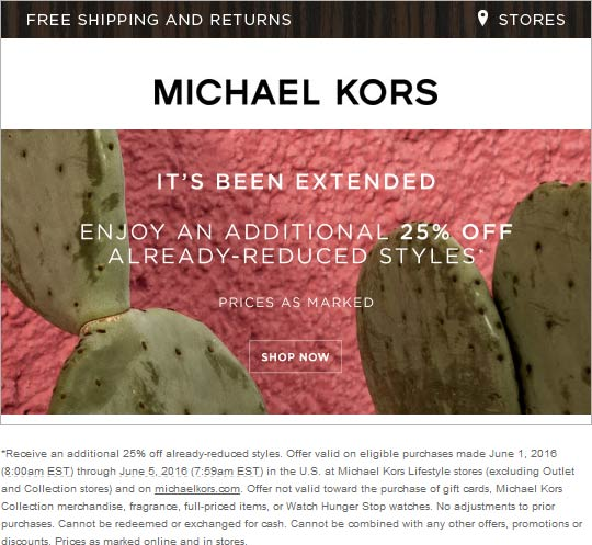 Michael Kors Coupon July 2017 Extra 25% off clearance today at Michael Kors, ditto online