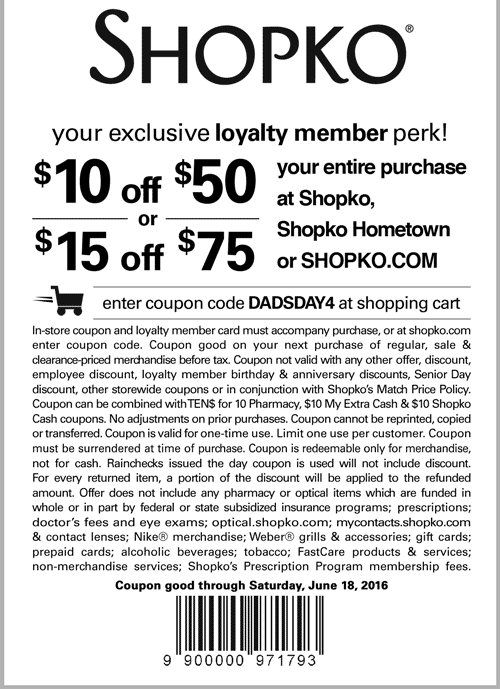 Shopko Coupon November 2017 $10 off $50 at Shopko, or online via promo code DADSDAY4