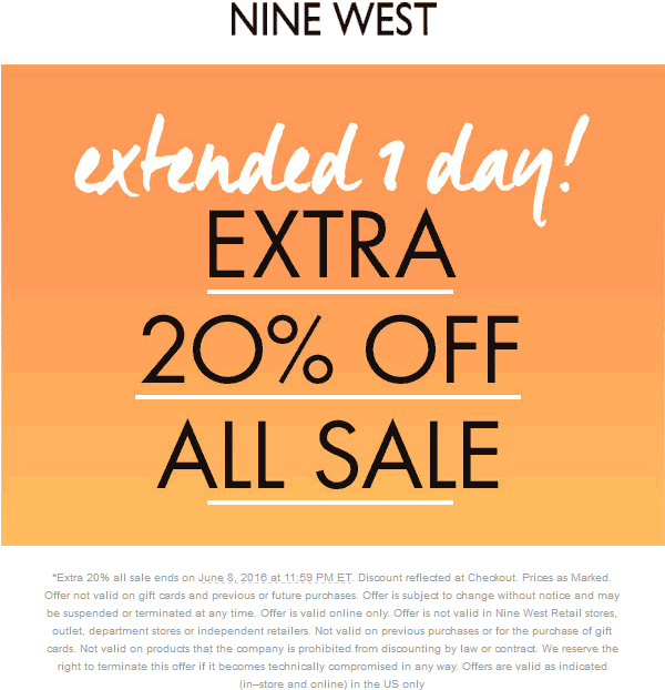 Nine West Coupon February 2017 Extra 20% off sale today at Nine West, ditto online