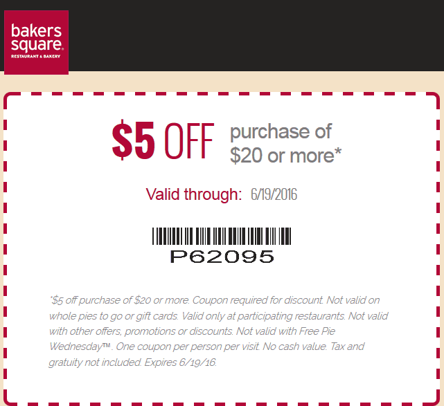 Bakers Square Coupon May 2017 $5 off $20 at Bakers Square restaurant & bakery