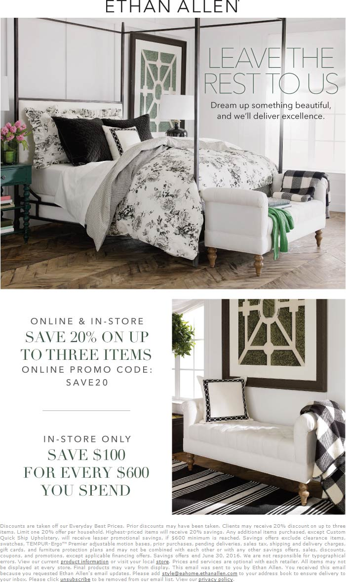 Ethan Allen Coupon February 2017 20% off & $100 off every $600 at Ethan Allen, or online via promo code SAVE20