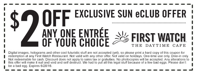 First Watch Coupon June 2017 $2 off an entree at First Watch daytime cafe