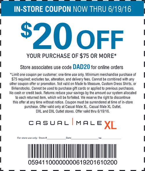 Casual Male XL Coupon January 2017 $20 off $75 at Casual Male XL, or online via promo code DAD20