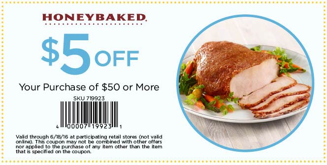 Honeybaked Coupon December 2017 $5 off $50 at Honeybaked ham restaurants