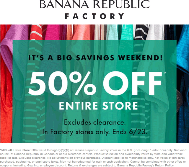 Banana Republic Factory Coupon June 2017 Extra 50% off everything at Banana Republic Factory