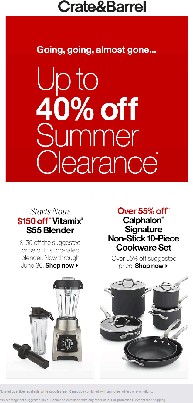 Crate & Barrel Coupon January 2018 40% clearance sale going on at Crate & Barrel, ditto online