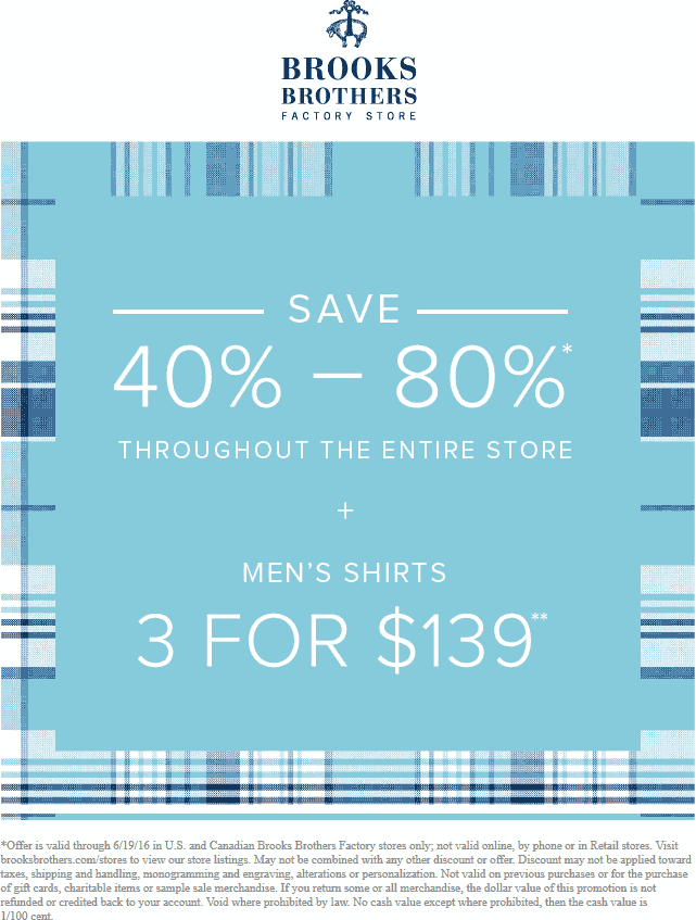 BrooksBrothers.com Promo Coupon Extra 40-80% off everything at Brooks Brothers Factory stores