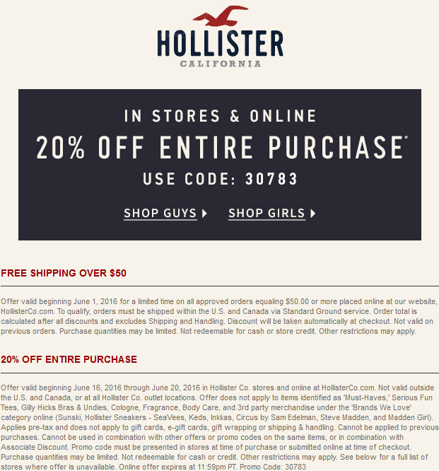 Hollister Coupon June 2017 20% off at Hollister, or online via promo code 30783