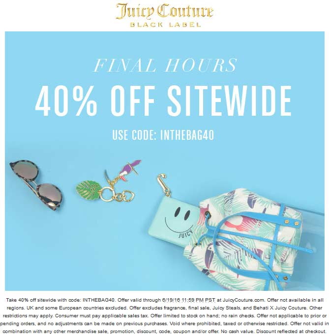 Juicy Couture Coupon March 2017 40% off everything online today at Juicy Couture via promo code INTHEBAG40