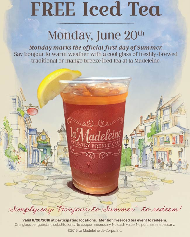 La Madeleine Coupon December 2017 Free iced tea Monday at La Madeleine cafe