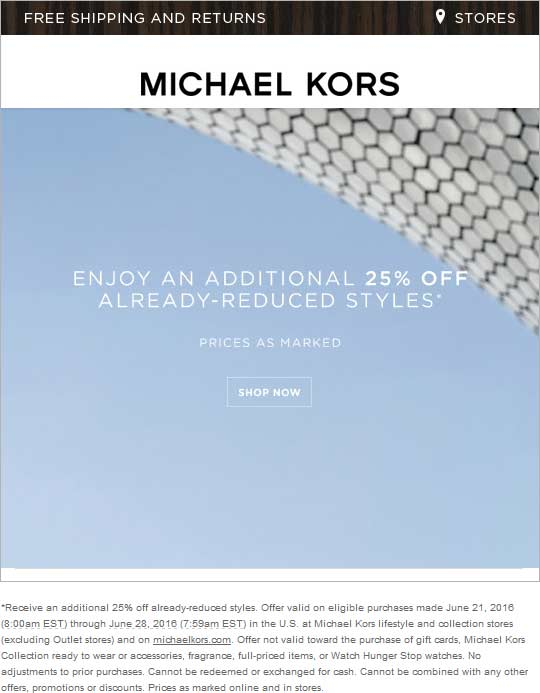 Michael Kors Coupon August 2017 Extra 25% off clearance at Michael Kors, ditto online
