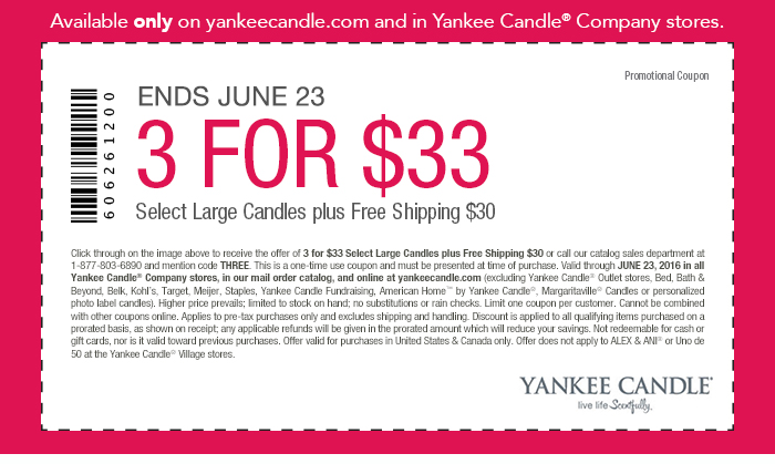 Yankee Candle Coupon March 2017 3 large candles for $33 at Yankee Candle, or online via promo code THREE