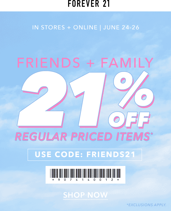 Forever 21 Coupon October 2016 21% off today at Forever 21, or online via promo code FRIENDS21