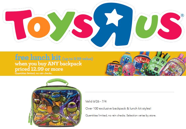 Toys R Us Coupon June 2017 Free $10 lunch box with your backpack at Toys R Us, ditto online