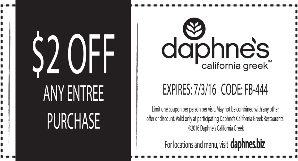 Daphnes Coupon June 2017 $2 off an entree at Daphnes California Greek restaurants