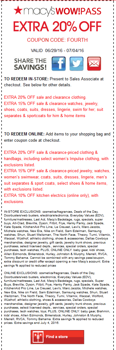 Macys Coupon August 2017 Extra 20% off at Macys, or online via promo code FOURTH