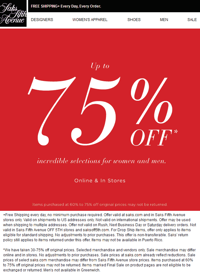 Saks Fifth Avenue Coupon June 2017 75% off clearance going on at Saks Fifth Avenue, ditto online