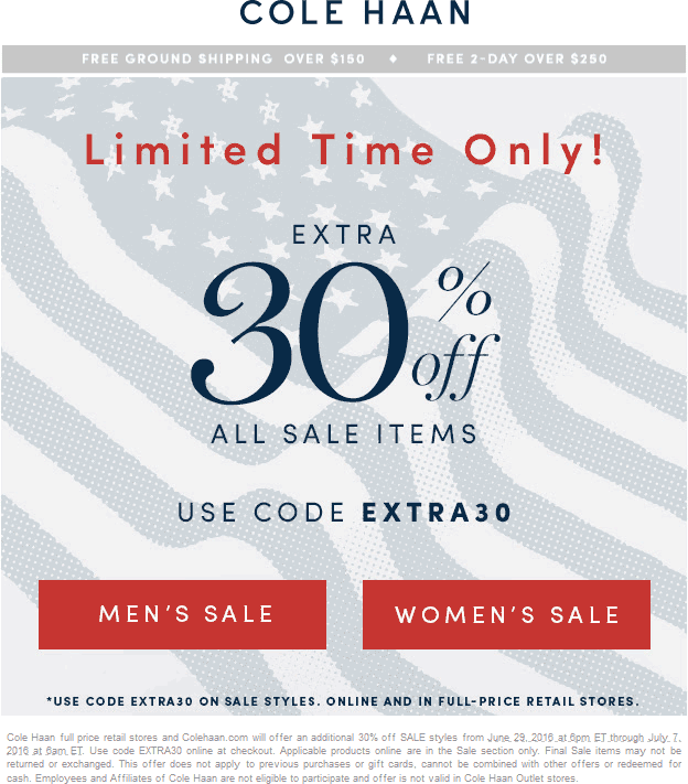 Cole Haan Coupon November 2017 Extra 30% off sale items at Cole Haan, or online via promo code EXTRA30