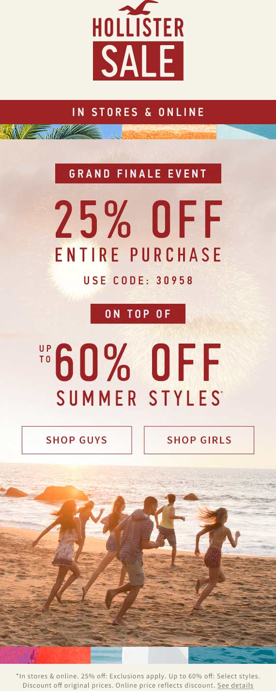 Hollister Coupon March 2018 25% off at Hollister, or online via promo code 30958