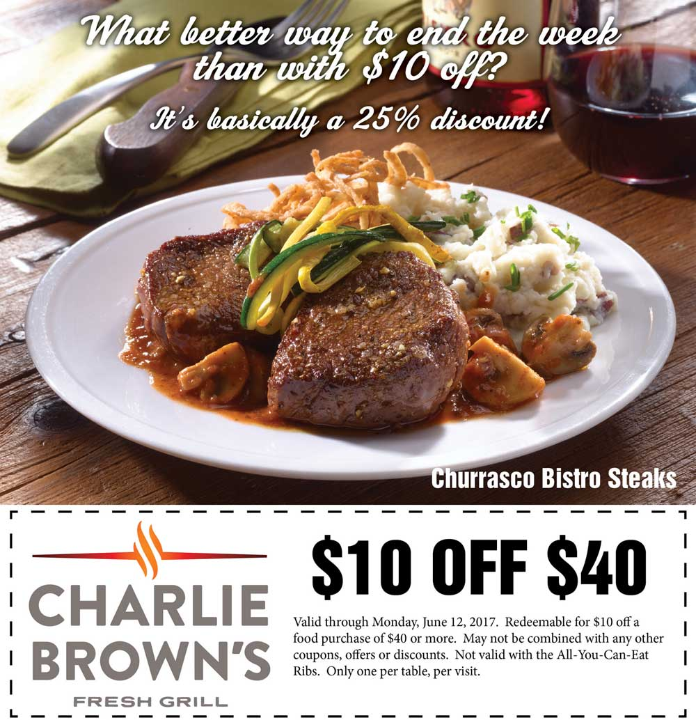 Charlie Browns Coupon August 2018 $10 off $40 at Charlie Browns fresh grill