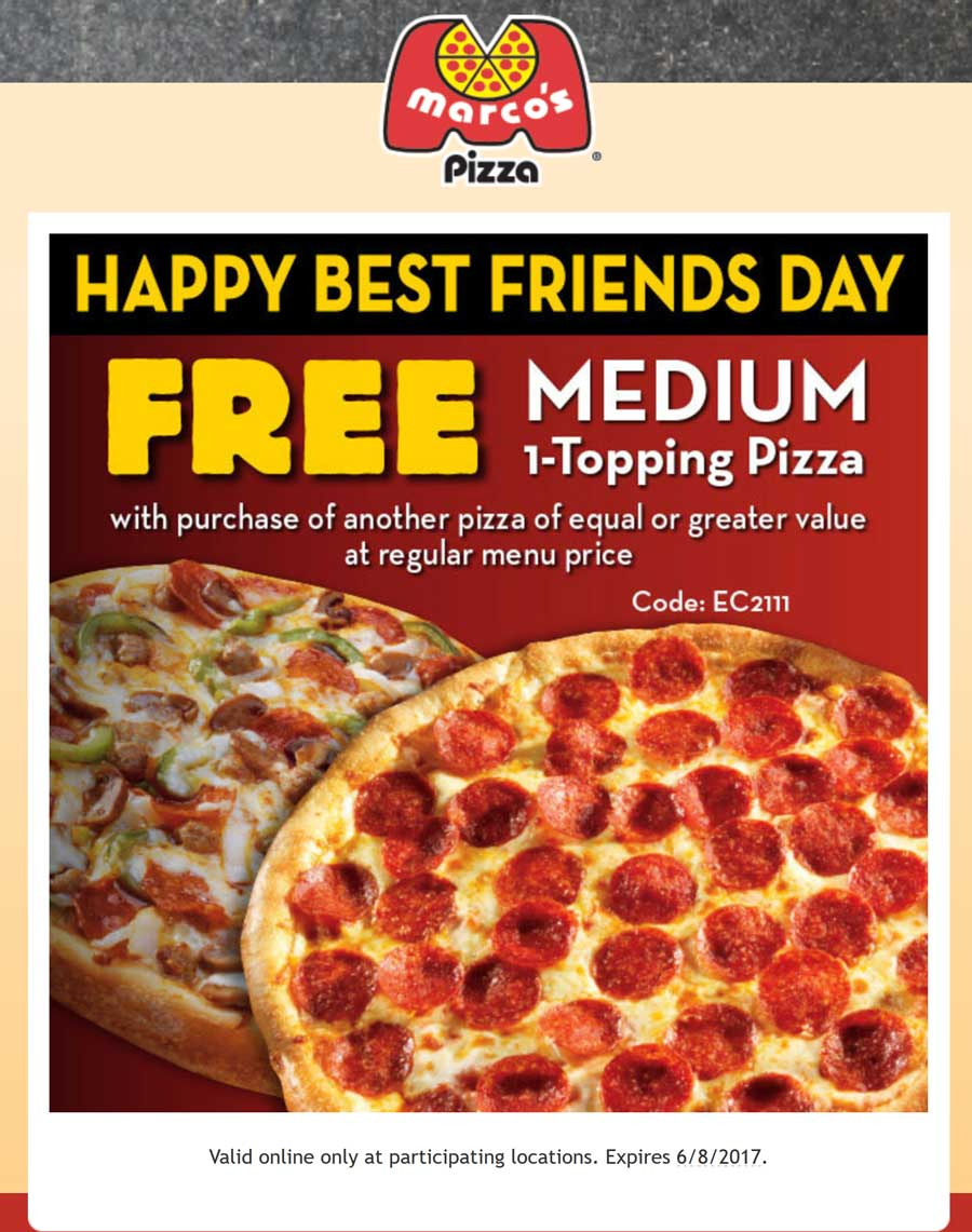 MarcosPizza.com Promo Coupon Second pizza free today at Marcos Pizza