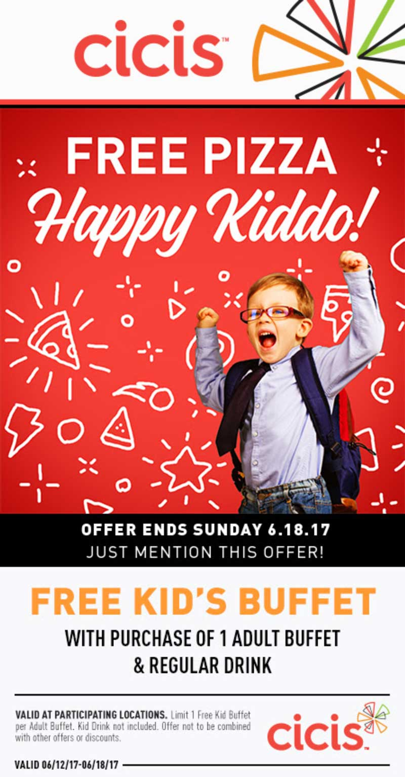 CiCisPizza.com Promo Coupon Free kids buffet with yours at Cicis pizza