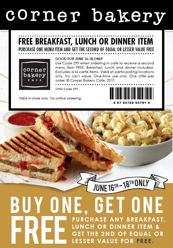 Corner Bakery Cafe Coupon March 2018 Second item free at Corner Bakery Cafe