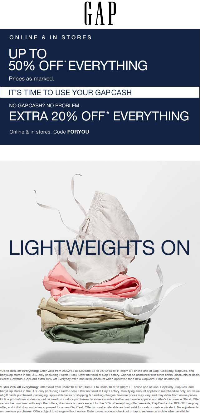 Gap.com Promo Coupon 20-50% off everything today at Gap, or online via promo code FORYOU