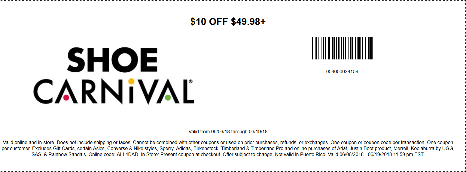 ShoeCarnival.com Promo Coupon $10 off $50 at Shoe Carnival, or online via promo code ALL4DAD