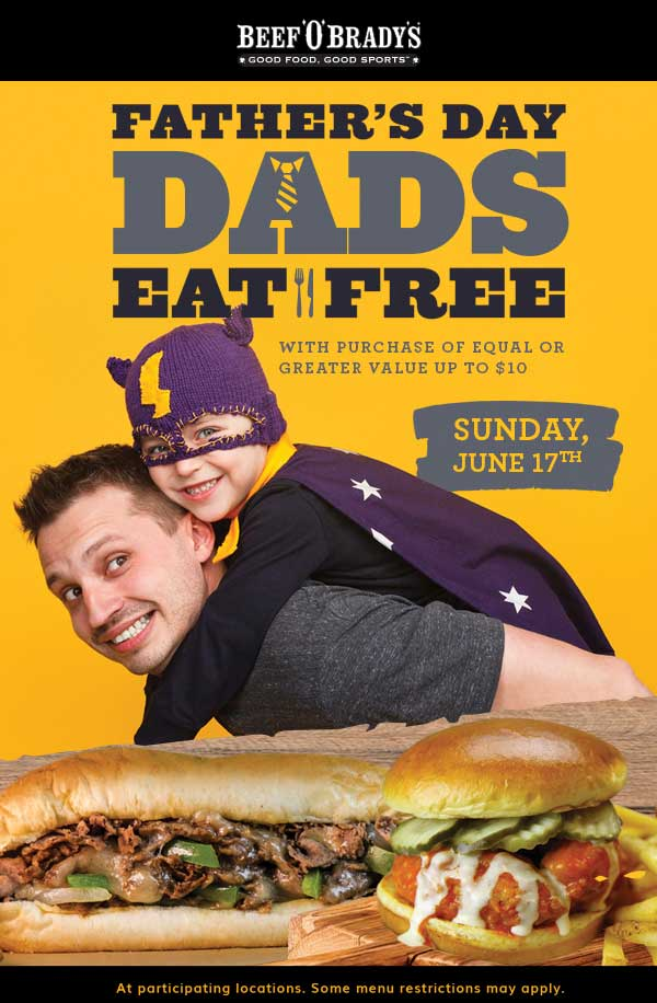 Beef OBradys Coupon August 2018 Dad eats free Fathers Day at Beef OBradys restaurants