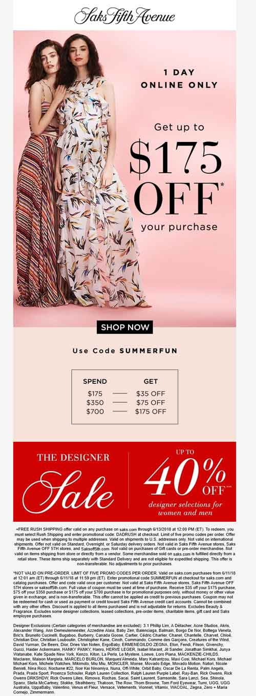 Saks Fifth Avenue Coupon July 2018 $35-$175 off $175+ online today at Saks Fifth Avenue via promo code SUMMERFUN