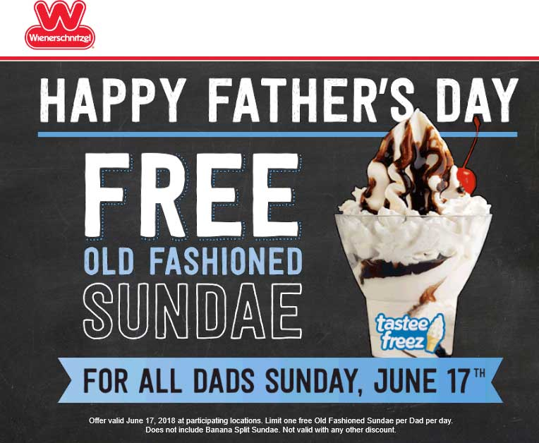 Wienerschnitzel Coupon November 2018 Free ice cream sundae for Dad Sunday at Wienerschnitzel restaurants