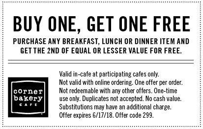 Corner Bakery Cafe Coupon January 2019 Second item free at Corner Bakery Cafe