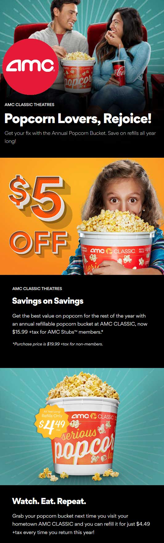 AMC Theaters Coupon June 2019 $16 popcorn has $4.50 refills all year at AMC Theaters