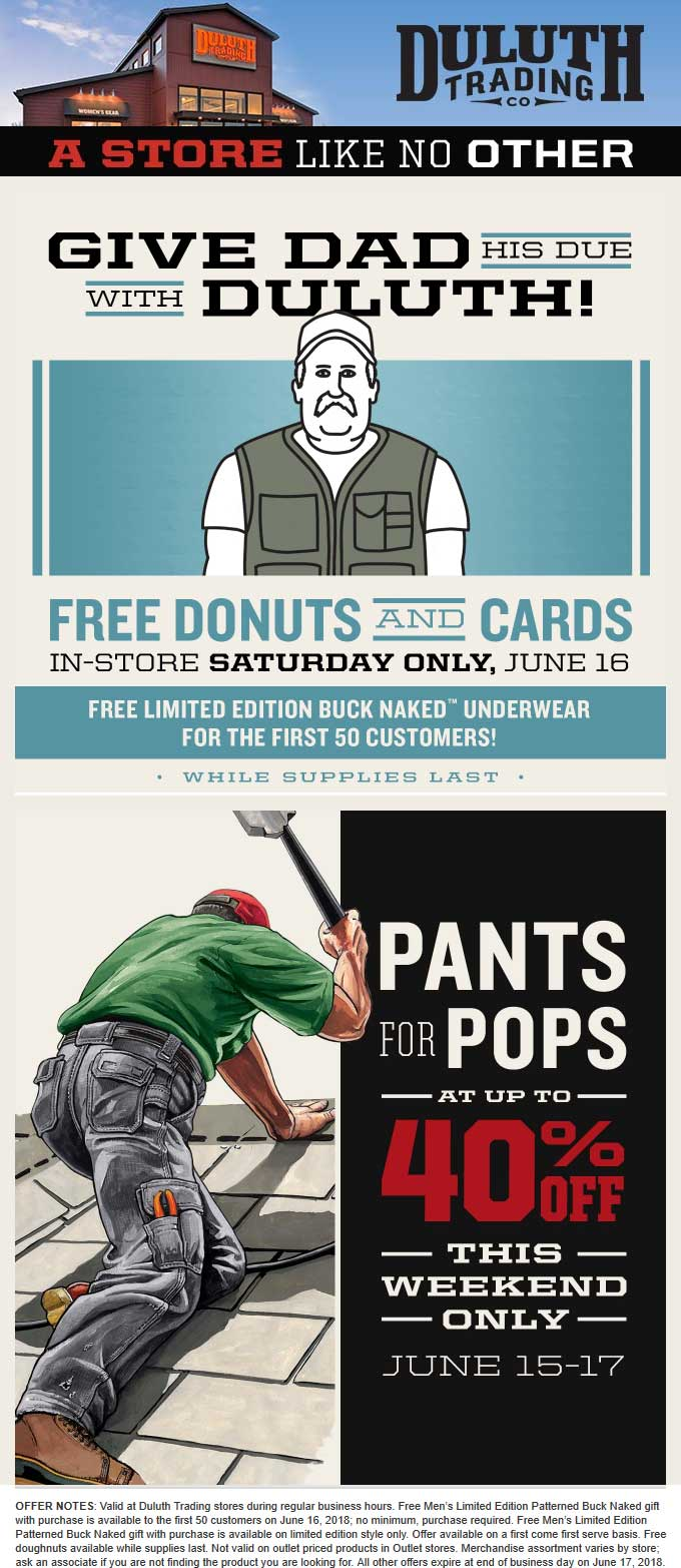 Duluth Trading Co Coupon April 2019 Free donuts & cards for Dad today at Duluth Trading Co