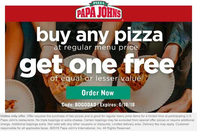 PapaJohns.com Promo Coupon Second pizza free at Papa Johns via promo code BOGODAD
