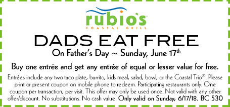 Rubios Coupon March 2019 Dad eats free Sunday at Rubios Coastal Grill