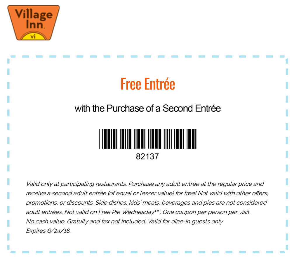 Village Inn Coupon August 2018 Second entree free at Village Inn